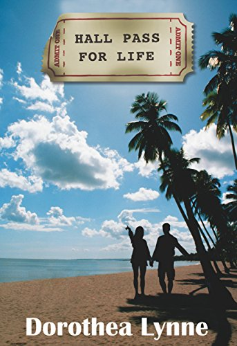 Book cover image for Hall Pass For Life: A steamy tale of overcoming pain & finding romance