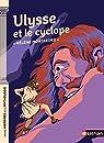 Ulysse et le cyclope - Petites histoires de la Mythologie - Dès 9 ans par Montardre