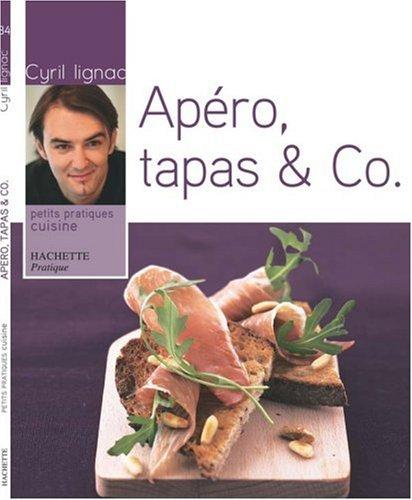 Apéro, tapas et Co par Cyril Lignac