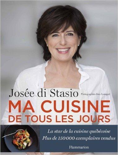 Ma cuisine de tous les jours de Jose Di Stasio ( 14 septembre 2013 )