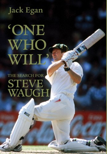 'One Who Will':The Search for Steve Waugh: (English Edition) por Jack Egan