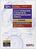 Nuovo tecnologie e tecniche di rappresentazione grafica. Grafica, disegno, progettazionee e CAD. Per i Licei. Con e-book. Con espansione online