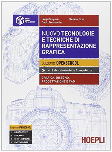 Nuovo tecnologie e tecniche di rappresentazione grafica. Grafica, disegno, progettazionee e CAD. Con e-book. Con espansione online. Per i Licei