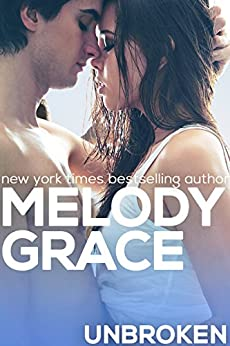 Unbroken (A Beachwood Bay Love Story Book 2) by [Grace, Melody]