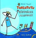 """Afficher """"TURLUTUTU HISTOIRES MAGIQUES Turlututu"""""""