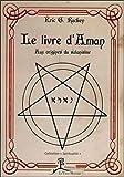 Le livre d'Aman - Aux origines du satanisme...