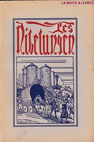 La légende des nibelungen. chanson de geste xiiie siècle.
