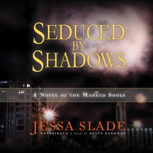 Seduced by Shadows  Audiolibri
