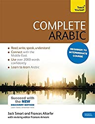 Complete Arabic Beginner to Intermediate Book and Audio Course: (Book and audio support) Learn to read, write, speak and understand a new language with Teach Yourself (Teach Yourself Language)