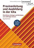 Leitungswissen kompakt / Praxisanleitung und Ausbildung in der Kita: Checklisten, Vorlagen und Methoden zum sofortigen Einsatz. Ratgeber
