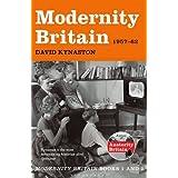 Modernity Britain: 1957-1962 by David Kynaston (2015-04-23)