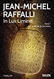 In Lux Limine. Tome 1 (Thriller)