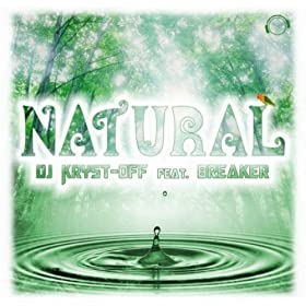 DJ Kryst-Off feat. Breaker-Natural