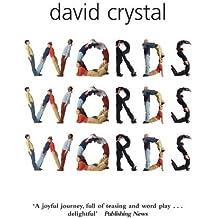 Words Words Words by Crystal, David (2007) Paperback