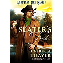 Slater's Bride: Montana Sky Series
