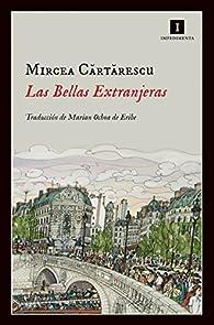 Las Bellas Extranjeras par Mircea Cartarescu