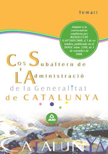Cos Subaltern De L´Administració De La Generalitat De Catalunya. Temari