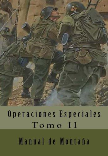 Manual de Montaña: Traducción al Español: Volume 2 (Operaciones Especiales) por Department of the Army