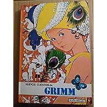Nuevos cuentos de Grimm