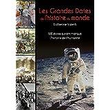 Petit livre de - Les grandes dates de l'histoire du monde