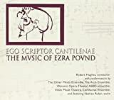 Ego Scriptor Cantilenae - The Music Of Ezra Pound [Import allemand]