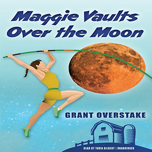 Maggie Vaults over the Moon  Audiolibri