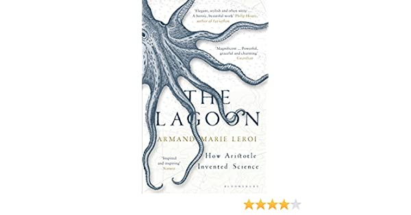 The Lagoon: How Aristotle Invented Science (English Edition