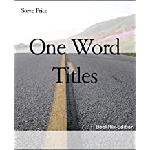 One Word Titles (English Edition)