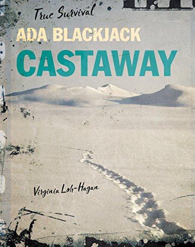 Ada Blackjack: Castaway (True Survival) (English Edition)
