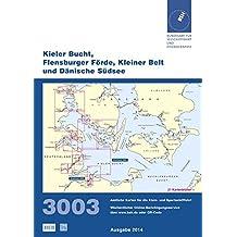 Kieler Bucht, Flensburger Förde, Kleiner Belt und Dänische Südsee (Die Amtlichen Karten für die Sportschifffahrt)