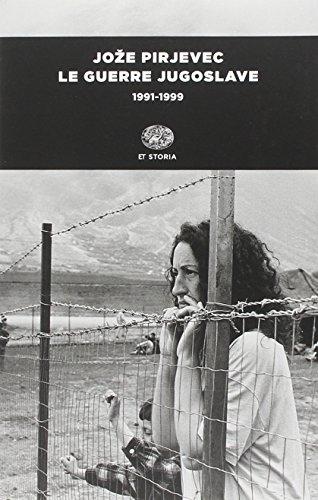 Le guerre jugoslave. 1991-1999