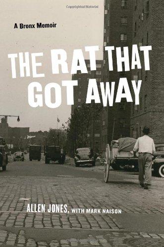 The Rat That Got Away A Bronx Memoir