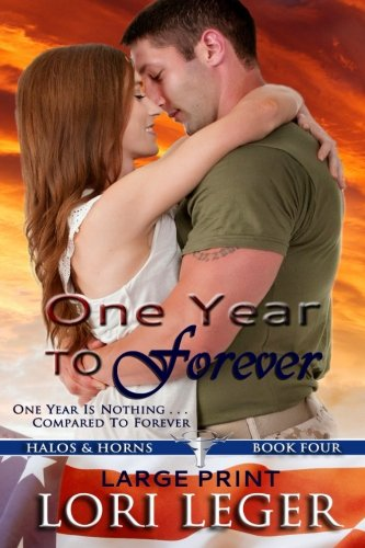 One Year to Forever - Large Print: Halos & Horns: Book Four: Volume 4