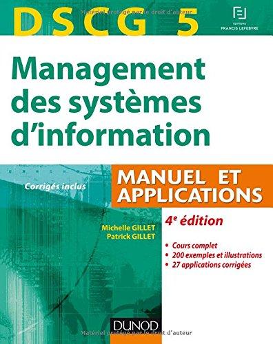 Management des systèmes d'information DSCG 5 : Manuel et applications, corrigés inclus