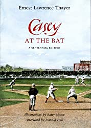 Casey at the Bat by Ernest Lawrence Thayer (1988-12-06)