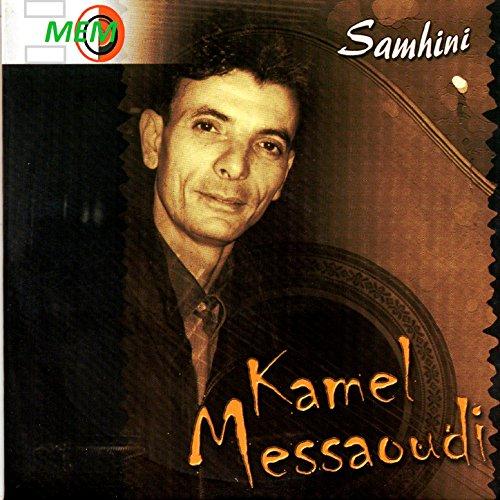 music kamel messaoudi mp3 gratuit
