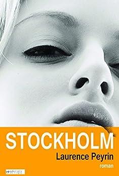 STOCKHOLM par [Peyrin, Laurence]