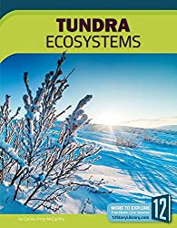 Tundra Ecosystems (Earths Ecosystems)