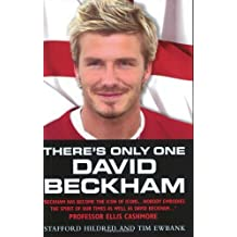 There's Only One David Beckham by Stafford Hildred (2003-05-01)