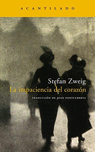 La impaciencia del corazón (Narrativa del Acantilado nº 100) (Spanish Edition) -
