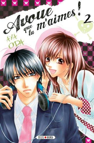 Avoue que tu m'aimes Vol.2 par ODA Aya