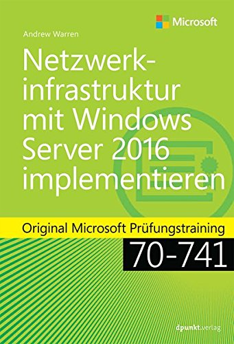 Remote-access-system (Netzwerkinfrastruktur mit Windows Server 2016 implementieren: Original Microsoft Prüfungstraining 70-741 (Microsoft Press))
