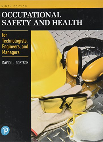 Occupational Safety and Health for Technologists, Engineers, and Managers (What's New in Trades & Technology) por David L. Goetsch