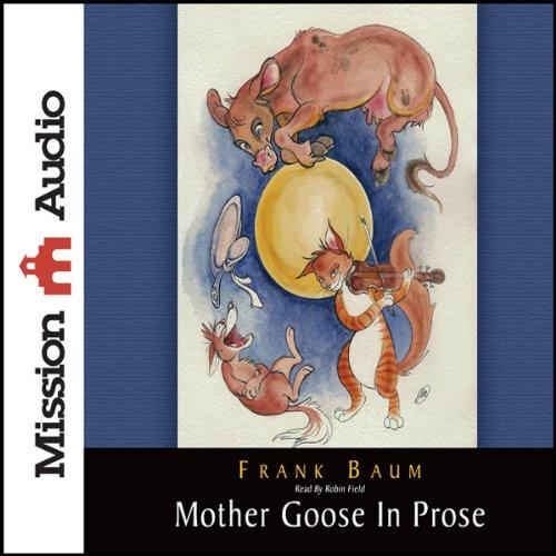 Mother Goose in Prose  Audiolibri