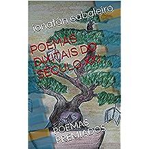 POEMAS DIXITAIS DO SÉCULO XXI: POEMAS PREMIADOS (Galician Edition)