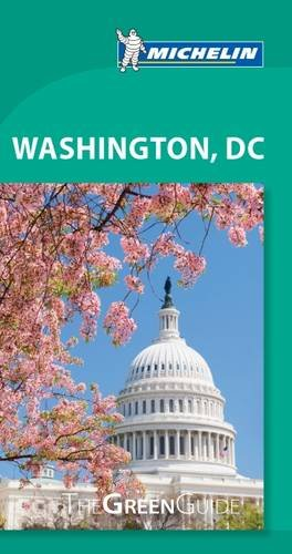Washington DC, Michelin Green Guide (Green Guide/Michelin)