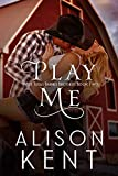Play Me (West Texas Barnes Brothers Book 2) (English Edition)