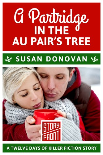 A Partridge in the Au Pair's Tree (A Short Story) (12 Days of Christmas series Book 1) (Au Shorts)