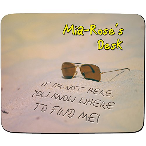 mia-roses-desk-if-im-not-here-you-know-where-to-find-me-beach-design-personalised-name-mouse-mat-pre