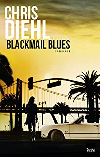 Blackmail blues par Chris Diehl
